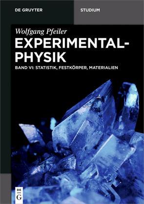 Wolfgang Pfeiler: Experimentalphysik / Statistik, Festkörper, Materialien von Pfeiler,  Wolfgang