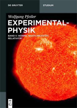 Pfeiler: Experimentalphysik / Wärme, Nichtlinearität, Relativität von Pfeiler,  Wolfgang