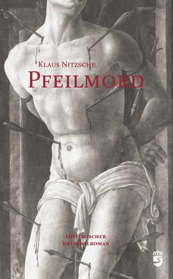 Pfeilmord von Nitzsche,  Klaus