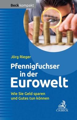 Pfennigfuchser in der Eurowelt von Rieger,  Jörg