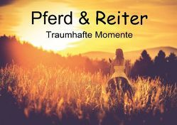 Pferd & Reiter – Traumhafte Momente (Posterbuch DIN A2 quer) von Obermüller Fotografie,  Yvonne