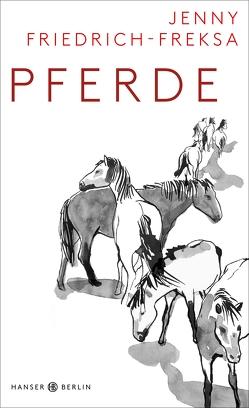Pferde von Friedrich-Freksa,  Jenny