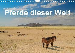Pferde dieser Welt (Wandkalender 2018 DIN A4 quer) von Woehlke,  Juergen