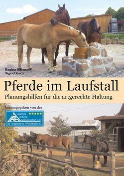 Pferde im Laufstall von Bolkert,  Karen, Käsmayr,  Regina, Koch,  Sigrid
