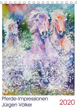 Pferde-Impression Jürgen Völker (Tischkalender 2020 DIN A5 hoch) von Völker,  Jürgen