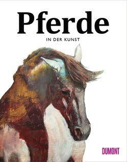 Pferde in der Kunst von Hyland,  Angus, Lamerz-Beckschäfer,  Birgit, Roberts,  Caroline