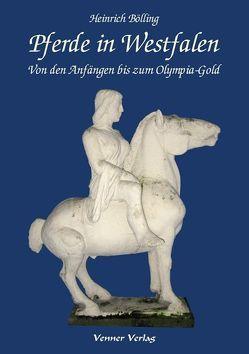 Pferde in Westfalen von Bölling,  Heinrich
