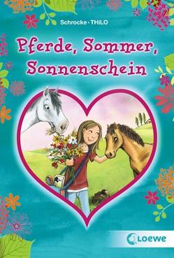 Pferde, Sommer, Sonnenschein von Schrocke,  Kathrin, THiLO