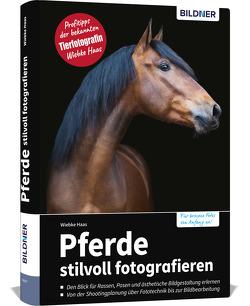Pferde stilvoll fotografieren von Wiebke,  Haas