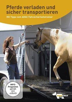 Pferde verladen und sicher transportieren von Alef,  Ralf, Kauke,  Andrea