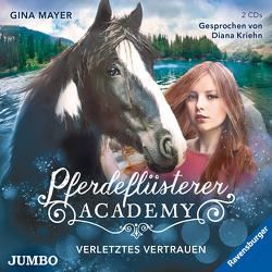 Pferdeflüsterer-Acadamey. Verletztes Vertrauen von Kriehn,  Diana, Mayer,  Gina