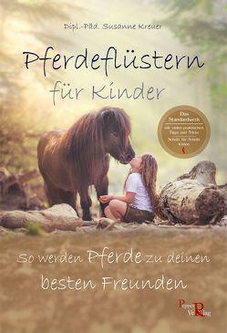 Pferdeflüstern für Kinder von Kreuer,  Susanne