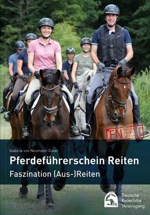 Pferdeführerschein Reiten von Deutsche Reiterliche Vereinigung e.V., von Neumann-Cosel,  Isabelle