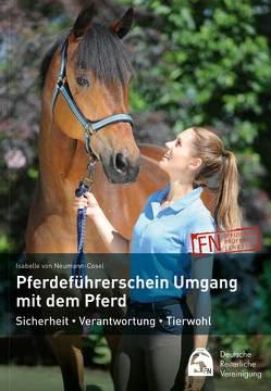 Pferdeführerschein Umgang mit dem Pferd von Deutsche Reiterliche Vereinigung e.V., von Neumann-Cosel,  Isabelle