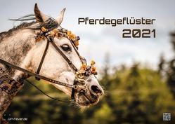 Pferdegeflüster – Der Pferdekalender – 2021 – Kalender – Format: DIN A3 von Wobser,  Steve