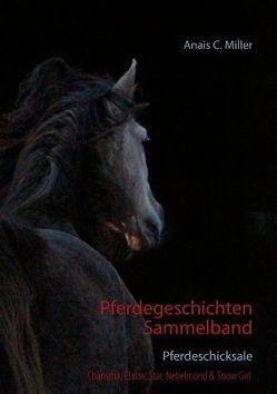 Pferdegeschichten Sammelband von Miller,  Anais C.