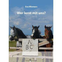 Pferdegymnastik mit Eva Wiemers Band 1 Wer lernt mit uns? von Wiemers,  Eva