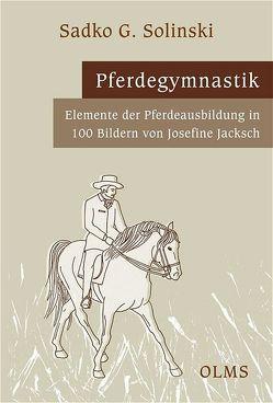 Pferdegymnastik von Solinski,  Sadko G