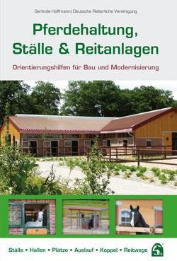 Pferdehaltung, Ställe & Reitanlagen von Hoffmann,  Gerlinde