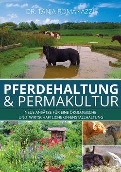 Pferdehaltung und Permakultur von Romanazzi,  Dr. Tanja