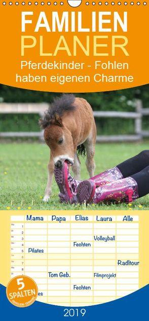 Pferdekinder – Fohlen haben eigenen Charme – Familienplaner hoch (Wandkalender 2019 , 21 cm x 45 cm, hoch) von Mielewczyk,  Barbara