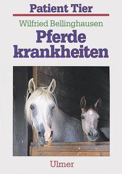 Pferdekrankheiten von Bellinghausen,  Wilfried