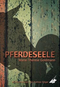 Pferdeseele von Goldmann,  Marie-Therese