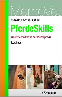PferdeSkills – Arbeitstechniken in der Pferdepraxis von Dahmen,  Dorothee, Hanbücken,  Friedrich W, Kersten,  Andreas