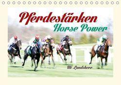 Pferdestärken Horse Power (Tischkalender 2018 DIN A5 quer) von Landsherr,  Uli