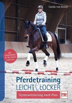 Pferdetraining leicht & locker von von Kessel,  Carola
