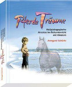 PferdeTräume von Schörle,  Armgard, Schörle,  Hans J