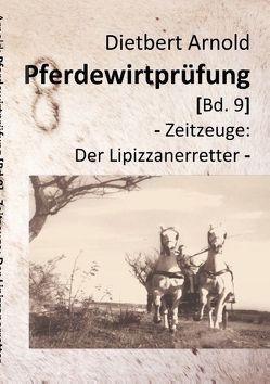 Pferdewirtprüfung [Bd.9] von Arnold,  Dietbert