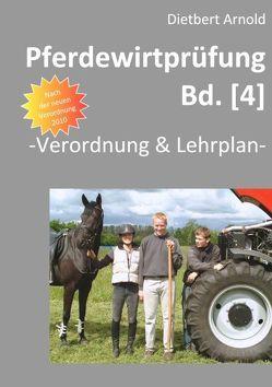 Pferdewirtprüfung [Bd.4] von Arnold,  Dietbert