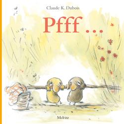 PFFFF! von Dubois,  Claude K.