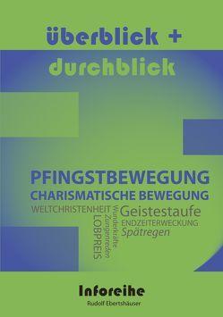 Pfingstbewegung / Charismatische Bewegung von Ebertshäuser,  Rudolf