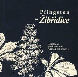 Pfingsten in Zibřidice von Kreibich,  Oskar