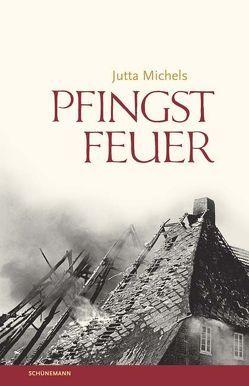 Pfingstfeuer von Michels,  Jutta