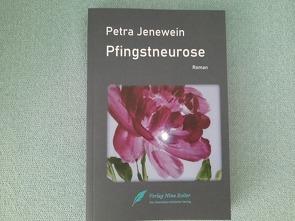 Pfingstneurose von Jenewein,  Petra