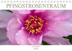 Pfingstrosentraum (Tischkalender 2019 DIN A5 quer) von Kügler,  Antje