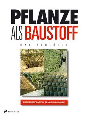 Pflanze als Baustoff von Schlüter,  Uwe