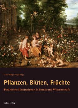 Pflanzen, Blüten, Früchte von Vogel,  Gerd-Helge