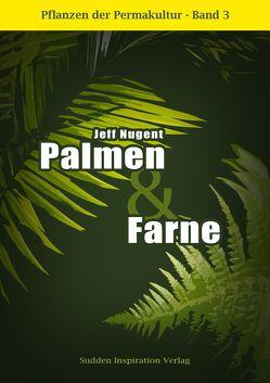 Pflanzen der Permakultur Bd. 3 von Nugent,  Jeff