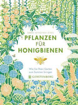 Pflanzen für Honigbienen von Nunes,  Julia Paiva, Wyndham Lewis,  Sarah