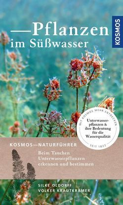 Pflanzen im Süßwasser von Kirschey,  Tom, Krautkrämer,  Volker, Oldorff,  Silke