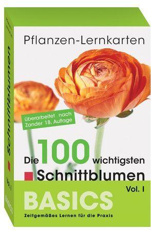 Pflanzen-Lernkarten: Die 100 wichtigsten Schnittblumen Vol. I von Haake,  Karl-Michael