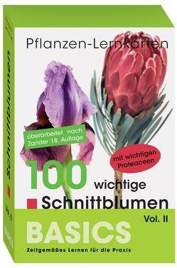 Pflanzen-Lernkarten: Die 100 wichtigsten Schnittblumen Vol. II von Haake,  Karl-Michael