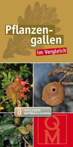 Pflanzengallen im Vergleich von Quelle & Meyer Verlag