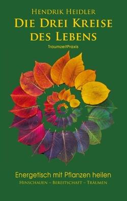 Pflanzenheilung von Heidler,  Hendrik