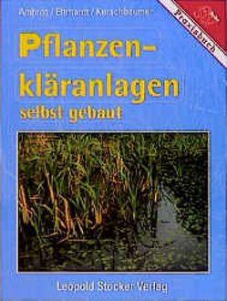 Pflanzenkläranlagen von Ambros,  Reinhold, Erhardt,  Martin, Kerschbaumer,  Johannes