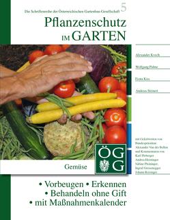 Pflanzenschutz im Garten von Kiss,  Fiona, Kvech,  Alexander, Palme,  Wolfgang, Steinert,  Andreas